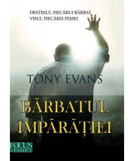- Barbatul Imparatiei, de Tony Evans