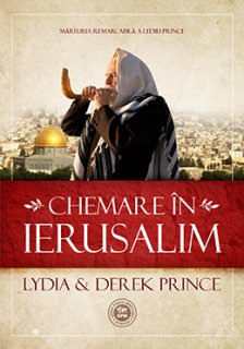 - Chemare in Ierusalim, de Lydia si Derek Prince