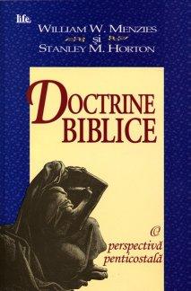 - Doctrine biblice. O perspectiva penticostala, de William Menzies si Stanley Horton