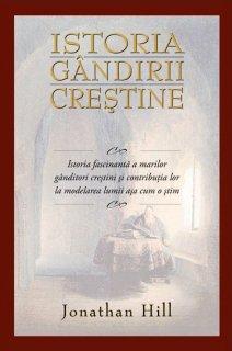 - Istoria gandirii crestine, de Jonathan Hill