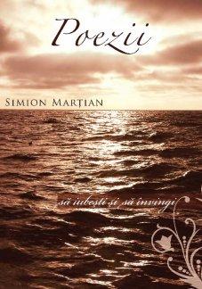 - Poezii, de Simion Martian