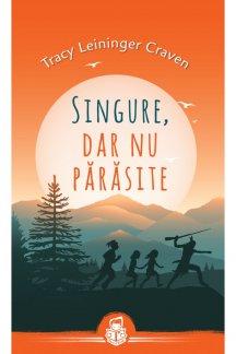 - Singure, dar nu parasite, de Tracy Leininger Craven