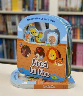 - ARCA LUI NOE- POVESTIRI BIBLICE DE LUAT LA DRUM