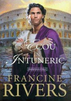 - Un ecou in intuneric, de Francine Rivers