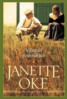 - Vanturi tomnatice, de Janette Oke